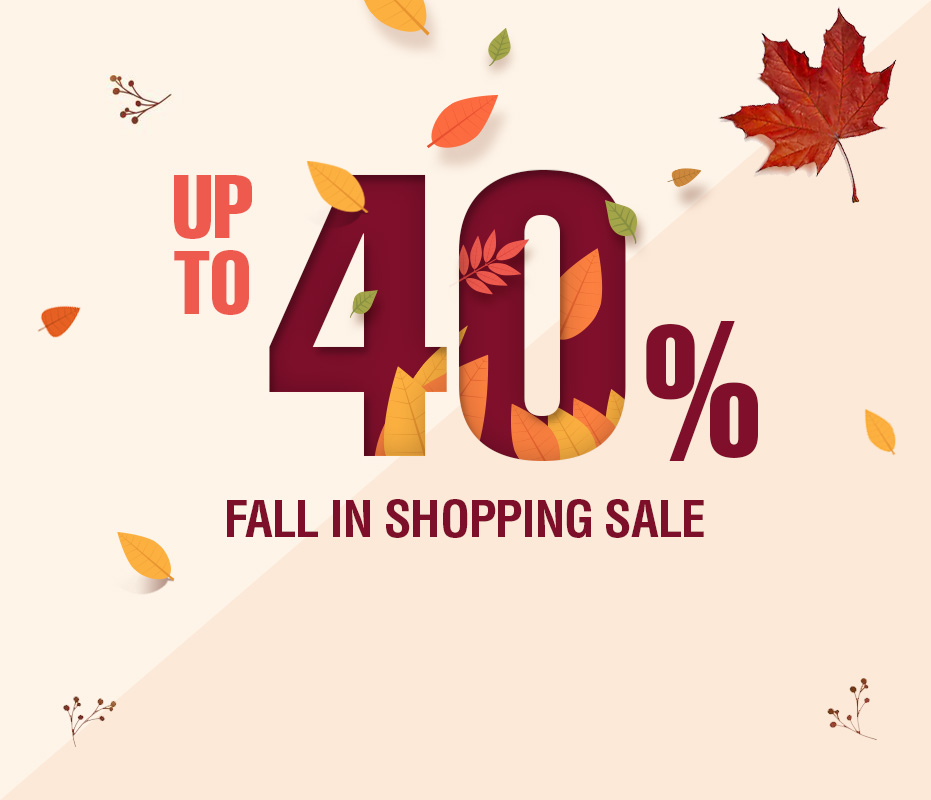 Fall in Shoping Sale. UP TO 40% off